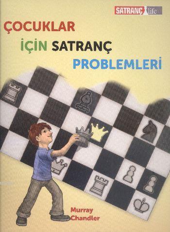 Çocuklar İçin Satranç Problemleri