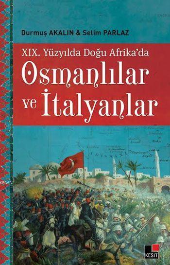 XIX. Yüzyılda Doğu Afrika'da Osmanlılar ve İtalyanlar