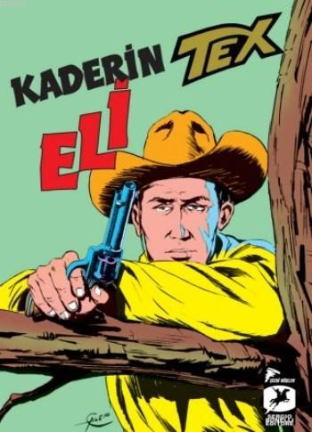 Tex 25; Kaderin Eli Otlak Savaşı