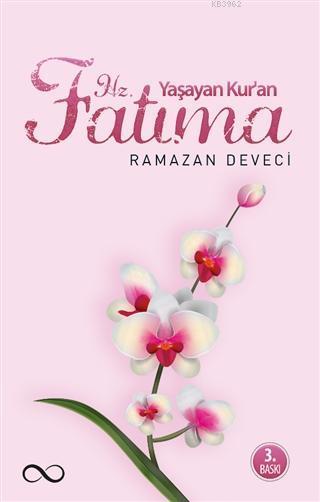 Yaşayan Kur'an Hz. Fatıma