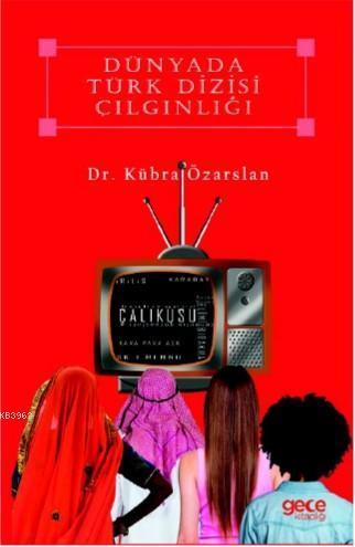 Dünya'da Türk Dizisi Çılgınlığı