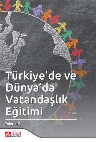 Türkiye'de ve Dünya'da Vatandaşlık Eğitimi