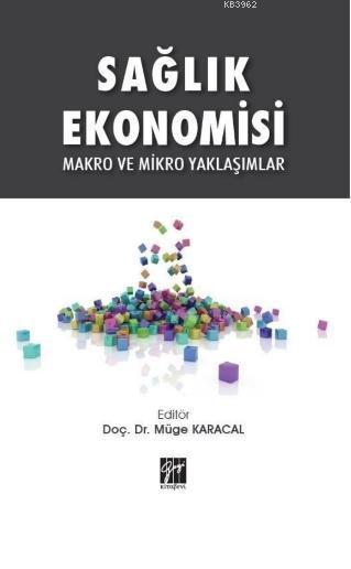 Sağlık Ekonomisi Makro ve Mikro Yaklaşımlar