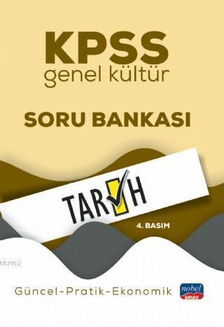 KPSS Genel Kültür Tarih Soru Bankası / Güncel-Pratik-Ekonomik