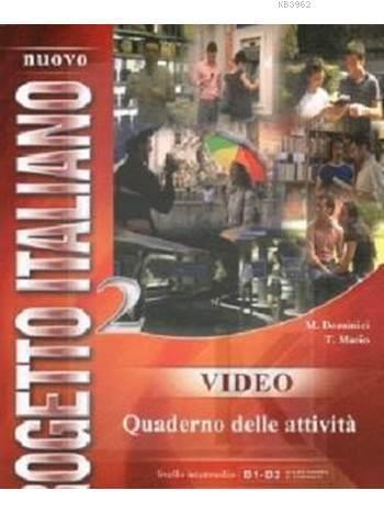 Nuovo Progetto Italiano 2 Video Quaderno Delle Attività; B1-B2
