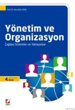 Yönetim ve Organizasyon; Çağdaş Sistemler ve Yaklaşımlar