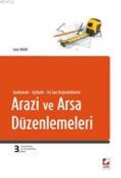 Arazi ve Arsa Düzenlemeleri
