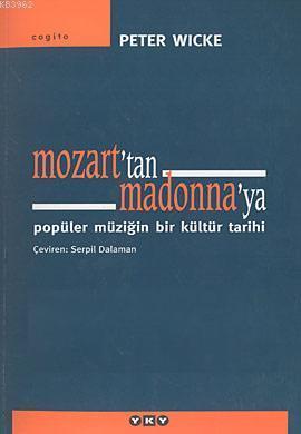 Mozart'tan Madonna'ya; Popüler Müziğin Bir Kültür Tarihi