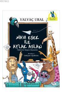 Mavi Eşek ile Aylak Aslan; Öyküsünü Arayan Hayvanlar