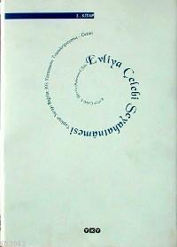 Evliya Çelebi Seyahatnâmesi 1.Kitap (Ciltli); Topkapı Sarayı Bağdat 304 Yazmasının Transkripsiyonu - Dizini