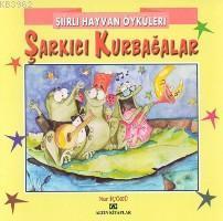 Şiirli Hayvan Öyküleri| Şarkıcı Kurbağalar