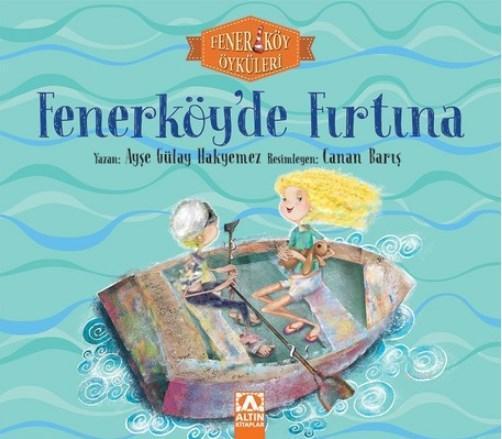 Fenerköy'de Fırtına - Fenerköy Öyküleri