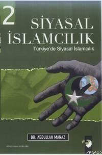 Siyasal İslamcılık 2; Dünyada Siyasal İslamcılık