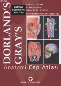 Dorland's Gray's; Anatomi Sözlüğü ve Cep Atlası