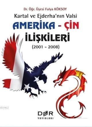 Amerika - Çin İlişkileri (2001 - 2008); Kartal ve Ejderha'nın Valsi