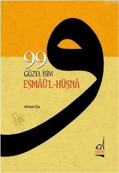 99 Güzel İsim (Esmaü'l Hüsna)