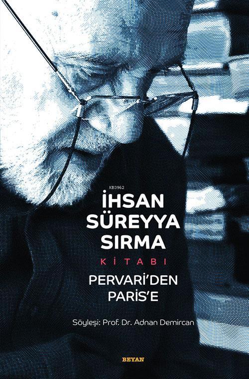 İhsan Süreyya Sırma Kitabı Pervari`den Paris`e