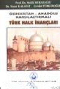 Türk Halk İnançları Özbekistan Anadolu Karşılaştırmalı