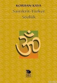 Sanskrit-Türkçe Sözlük