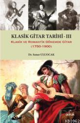Klasik Gitar Tarihi III