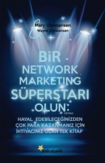 Bir Network Marketing Süperstarı Olun