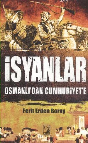 İsyanlar; Osmanlı'dan Cumhuriyet'e