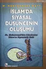 İslam'da Siyasal Düşüncenin Oluşumu