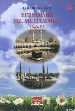 Çocuklar İçin Efendimiz Hz. Muhammed (s.a.v)'in Hayatı (3-7 Yaş)
