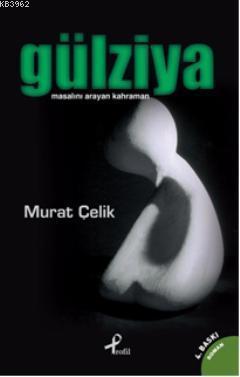 Gülziya; Masalını Arayan Kahraman