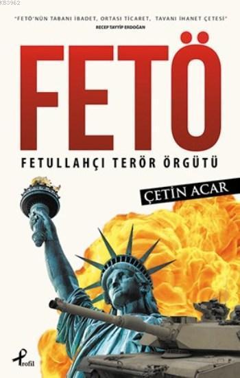 Fetö; Fetullahçı Terör Örgütü