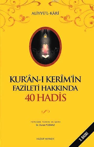 Kurân-ı Kerimin Fazileti Hakkında 40 Hadis