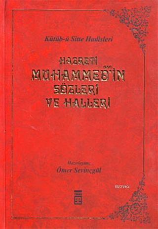 Hazreti Muhammed'in Sözleri ve Halleri