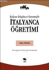 İtalyan Düşünce Sistemiyle İtalyanca Öğretimi