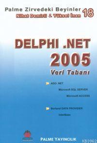 Zirvedeki Beyinler 18 Delphi .NET 2005 Veri Tabanı