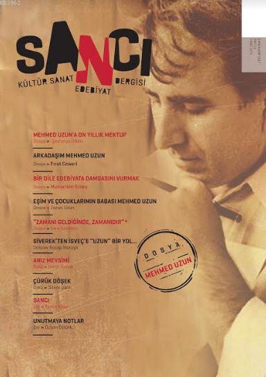 Sancı Kültür Sanat Edebiyat Dergisi Sayı : 15 Ekim-Kasım 2017