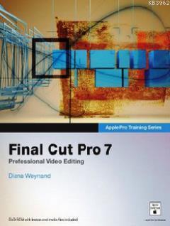 Final Cut Pro 7; Professional Video Editing