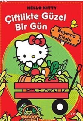 Hello Kitty Çiftlikte Güzel Bir Gün Boyama Kitabı