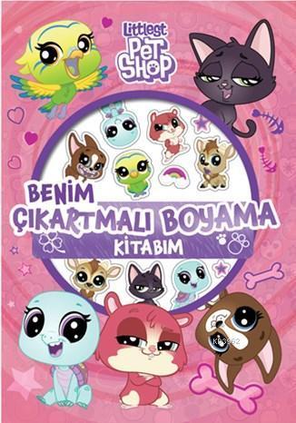 Little Pet Shop Benim Çıkartmalı Boyama Kitabım