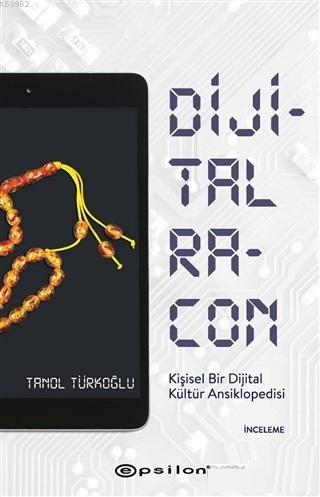 Dijital Racon; Kişisel Bir Dijital Kültür Ansiklopedisi
