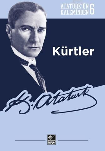 Atatürk'ün Kaleminden 6 - Kürtler