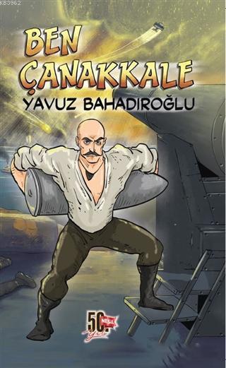 Ben Çanakkale