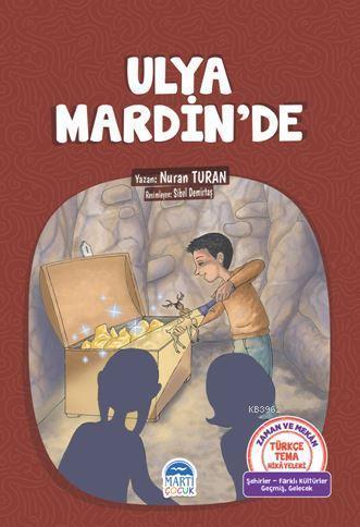Ulya Mardin'de; Türkçe Tema Hikayeleri