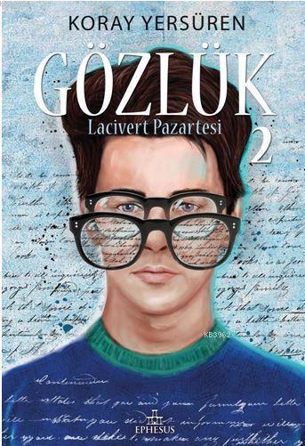 Gözlük - 2 (Ciltli); Lacivert Pazartesi