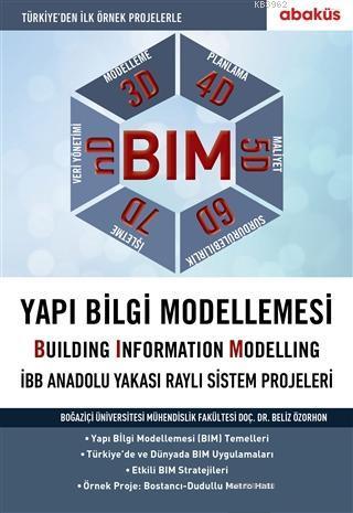 BIM - Yapı Bilgi Modellemesi; İBB Anadolu Yakası Raylı Sistem Projeleri