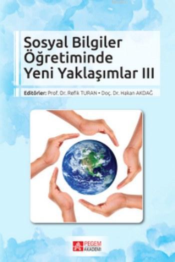 Sosyal Bilgiler Öğretiminde Yeni Yaklaşımlar III