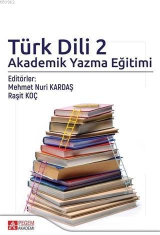 Türk Dili 2 Akademik Yazma Eğitimi