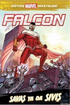 Marvel - Falcon Savaş ya da Sıvış