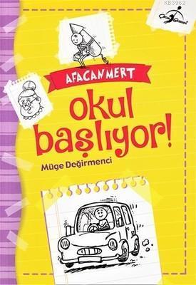 Afacan Mert - Okul Başlıyor!