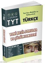 YKS-TYT Türkçe Yeni Nesil Sorular ve Çözümlemeleri