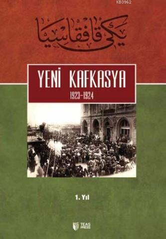 Yeni Kafkasya 1. Cilt